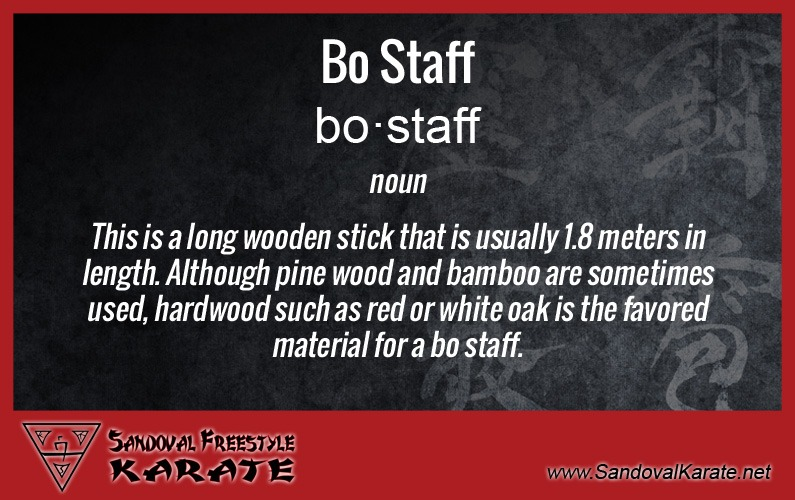 Karate Terms Glossary Definition Of Bo Staff