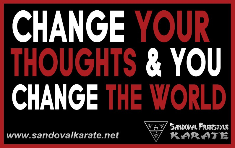 Change Your Thoughts & You Change the World
