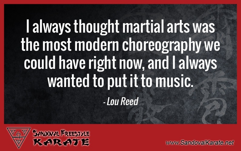 Lou Reed Martial Arts Quote